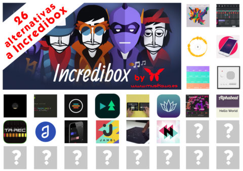"Componer música con ""incredibox"" y otras 26 alternativas (II) 