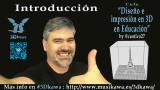 0. Introducción al diseño e impresión en 3D en Educación | #FlippedKawa #3Dkawa