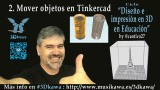 02. Mover objetos en Tinkercad | #FlippedKawa
