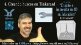 04. Creando huecos en Tinkercad | #FlippedKawa