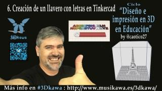 06. Creación de un llavero con letras en Tinkercad | #FlippedKawa