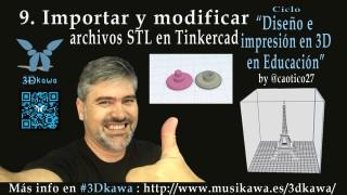 09. Importar y modificar archivos STL en Tinkercad | #FlippedKawa