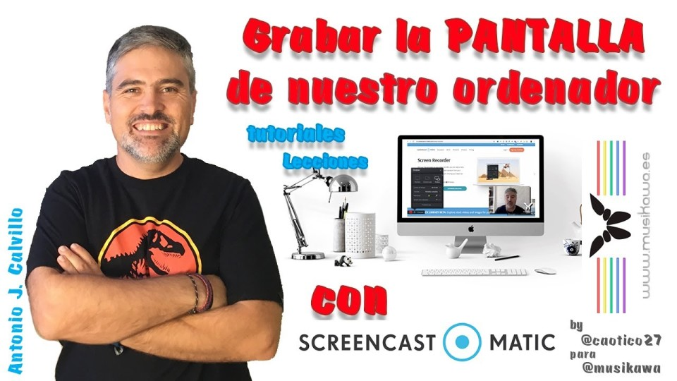 Grabar la pantalla de nuestro ordenador con Screncast-O-Matic | #FlippedKawa