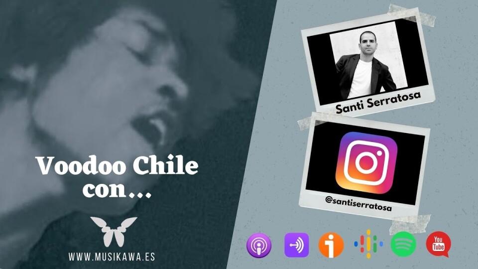 Episodio 3. Voodoo Chile con Santi Serratosa @santiserratosa   #FlippedKawa
