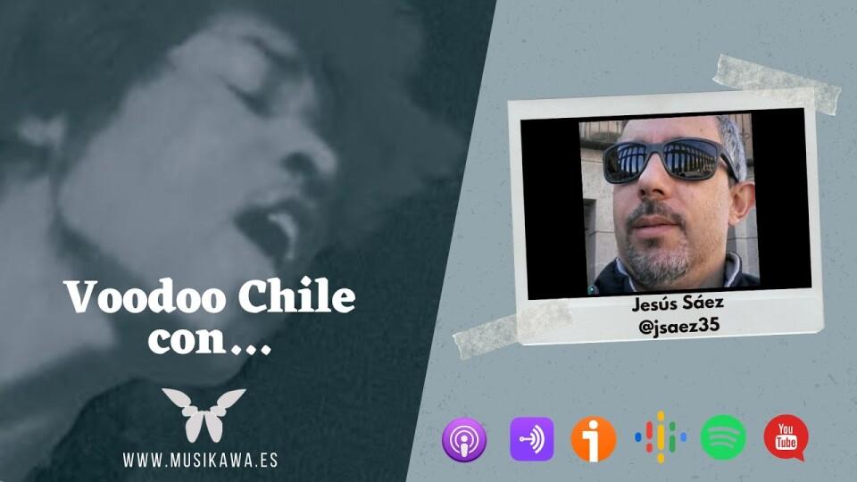 Episodio 10 – Voodoo Chile con Jesús Sáez @jsaez35   #flippedKawa @musikawa #musikawa