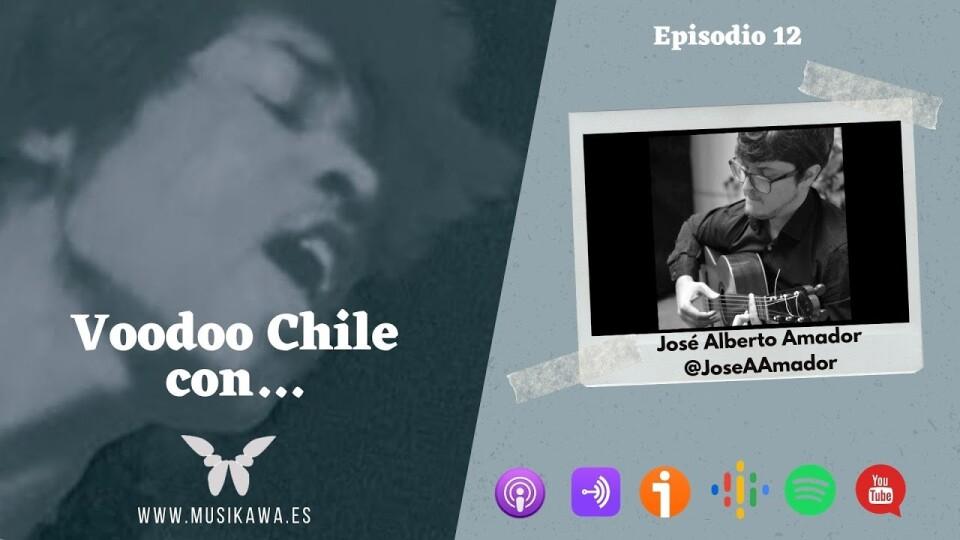 Episodio 12 – Voodoo Chile con José Alberto Amador @JoseAAmador   #FlippedKawa