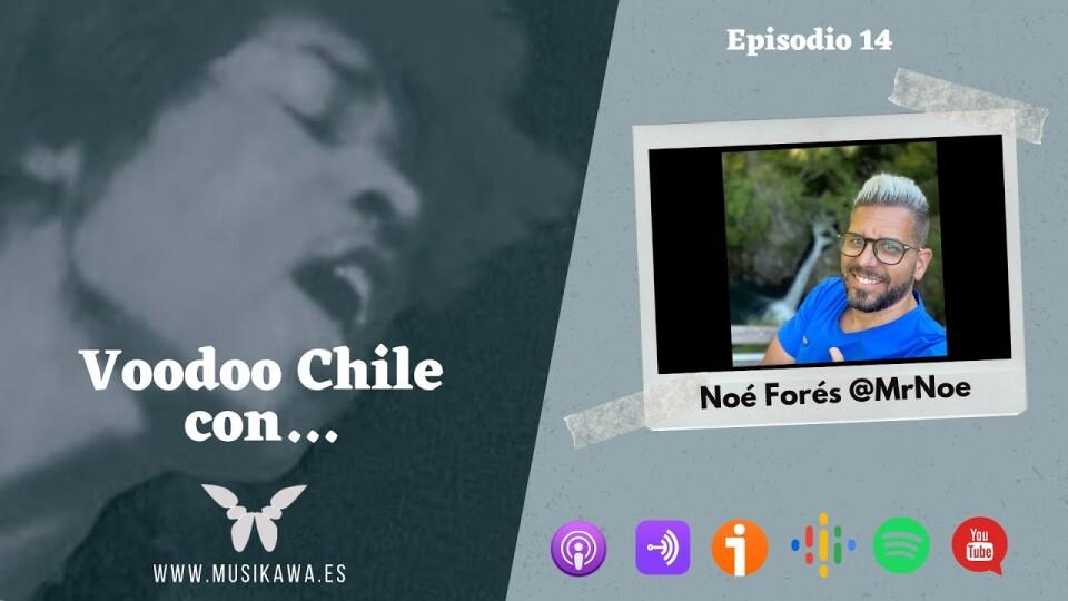 Episodio 14 – Voodoo Chile con Noé Forés @NoeFores   #FlippedKawa @musikawa