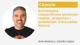 Estrategias cooperativas musicales: Retos, Proyectos y Problemas (Conceptos básicos) | #FlippedKawa