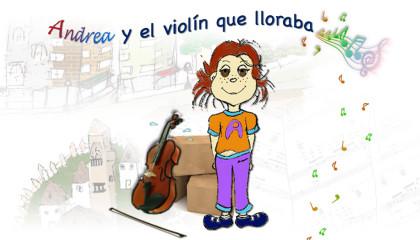 Andrea y el violín que lloraba