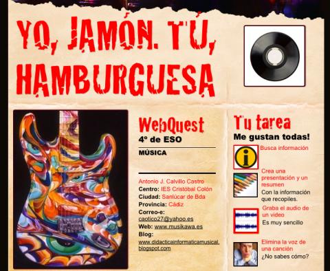 WEBQUEST: Yo, jamón. Tú, hamburguesa, sobre la música popular urbana, por Antonio J. Calvillo