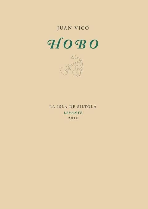 Hobo, una novela musical de Juan Vico | Musikawa