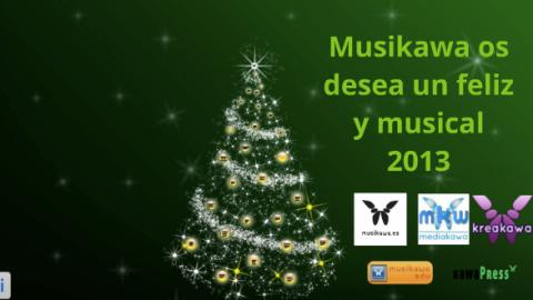 Feliz Año 2013 – Lo mejor de Musikawa | Musikawa