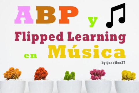 ABP y Flipped Learning en Música [Site del curso en el @cfievalladolid] | Musikawa