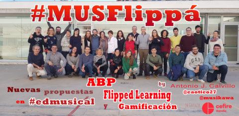 #MusFlippá – Curso sobre Nuevas propuestas metodológicas en #edmusical en el #CEFIREGandía | Musikawa