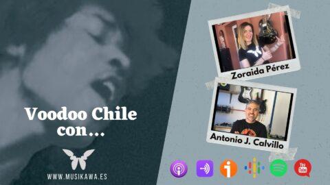 Comenzamos nuevo proyecto «Voodoo Chile con…» | #Musikawa